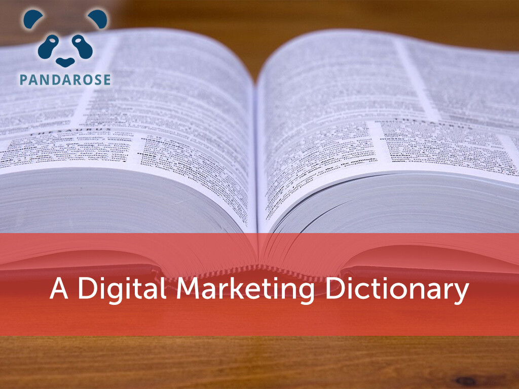 A Digital Marketing Dictionary